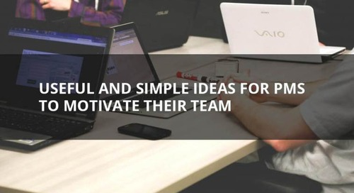 Useful and simple ideas for PMs to motivate their team