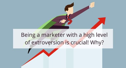 Being a marketer with a high level of extroversion is crucial! Why?