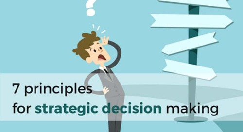 The CEO's challenge: 7 principles for strategic decision making