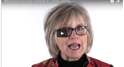 #MoreSalesLessTime Challenge #2: Single Tasking