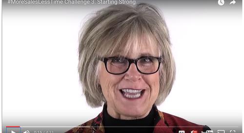 #MoreSalesLessTime Challenge #3: Starting Strong