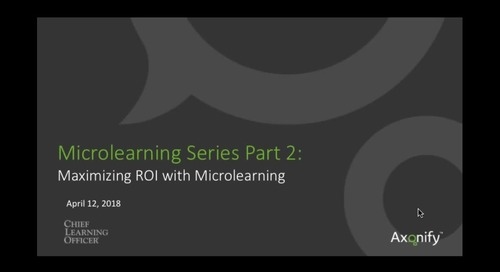 Webinar: Maximizing ROI with Microlearning