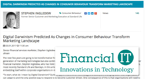 Digital Darwinism Predicted As Changes in Consumer Behaviour Transform Marketing Landscape [Financial IT]
