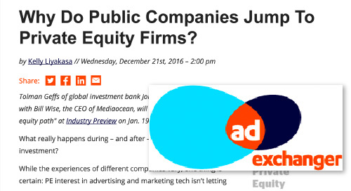 Why Do Public Companies Jump To Private Equity Firms? [AdExchanger]