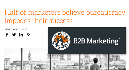 Half of marketers believe bureaucracy impedes their success [B2B Marketing]