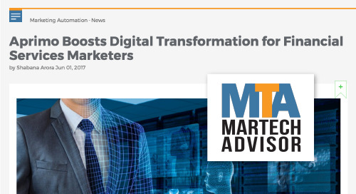 Aprimo Boosts Digital Transformation for Financial Services Marketers [MarTech Advisor]