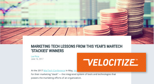 "Marketing Tech Lessons from this Year's MarTech 'Stackies"" Winners [Velocitize]"