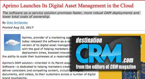 Aprimo Launches Its Digital Asset Management in the Cloud [DestinationCRM.com]