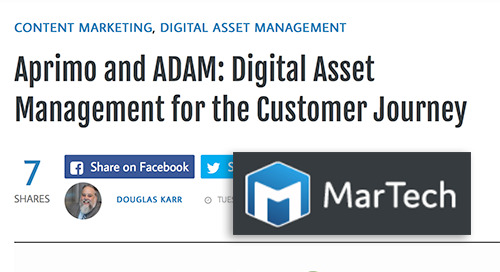 Aprimo and ADAM: Digital Asset Management for the Customer Journey [MarTech]