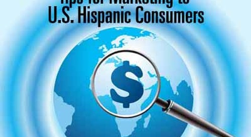 Tips for Marketing to U.S. Hispanic Consumers