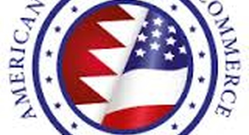 AmCham Bahrain, Strengthening U.S. & Bahrain Business