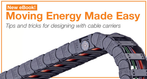 Tips and Tricks for Designing with Cable Carriers