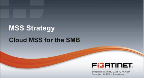 Fortinet Webinar Cloud MSS for SMB