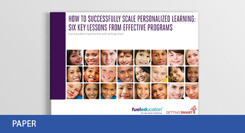 How to Successfully Scale Personalized Learning: 6 Key Lessons from Effective Programs