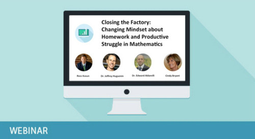 Closing the Factory: Changing Mindsets About Homework & Productive Struggle in Mathematics