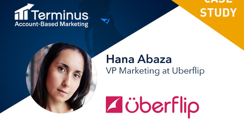 ABM Case Study: How Uberflip Aligns Content Marketing + Sales