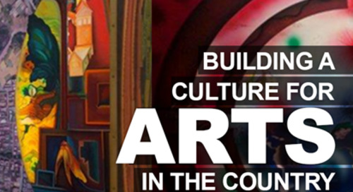 Building a culture for arts in the country