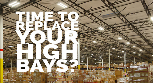 How To Know It's Time To Replace Your High Bays [5 Questions]