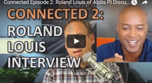 Episode 2: Roland Louis of Abilis PI Speaks on ERP Implementation & Change Management