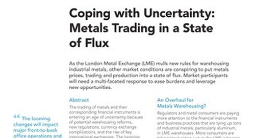 Metals trading in a state of flux