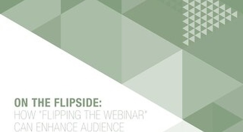 How Flipping the Webinar Can Increase Engagement