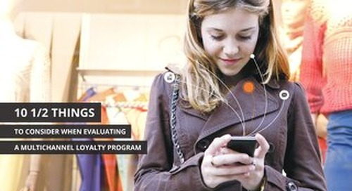 10 1/2 Things to Consider When Evaluating a Multichannel Loyalty Program