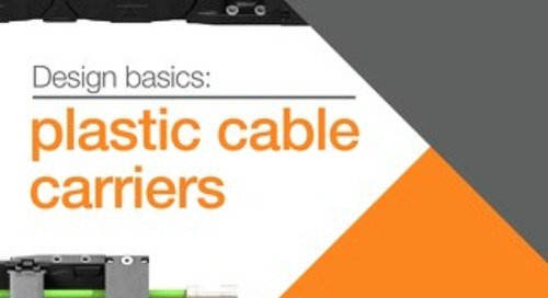 Design Basics: Cable Carriers