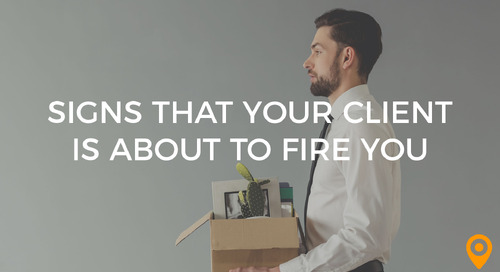 Is Your Client About to Fire You? (Plus, How to Exit Gracefully)