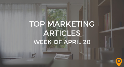 Top 25 Digital Marketing Articles – Week of 04/20/18
