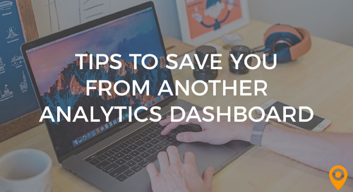 Tips to Save You From Another Analytics Dashboard