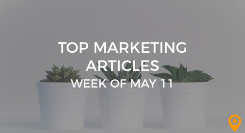 Top 25 Digital Marketing Articles – Week of 05/11/18