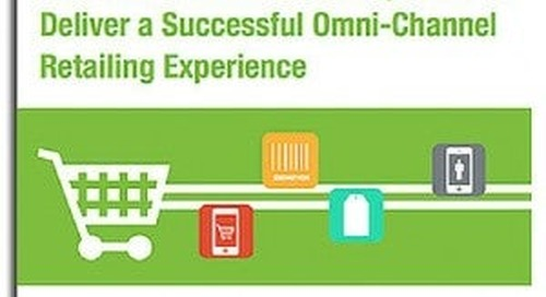 How to Boost Associate Expertise to Deliver a Successful Omni-Channel Retailing Experience