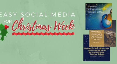 Easy Social Media for Christmas Week