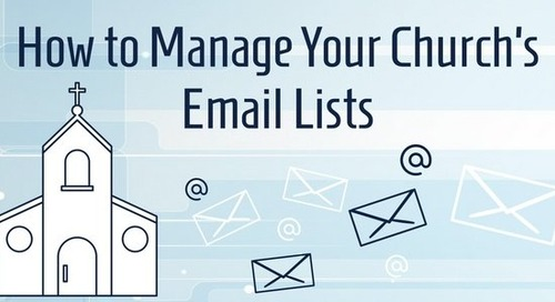 How to Manage Your Church's Email Lists