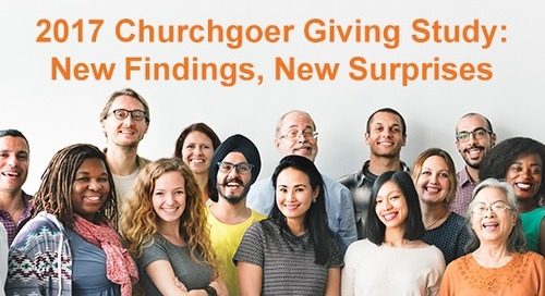 2017 Churchgoer Giving Study: New Findings, New Surprises