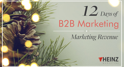 12 Days of B2B Marketing:  Marketing Revenue (Day 11)