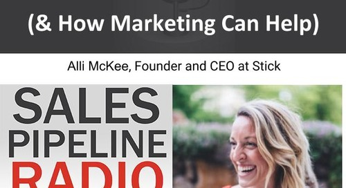 Sales Pipeline Radio, Episode 109: Q&A with Alli McKee @founderofstick