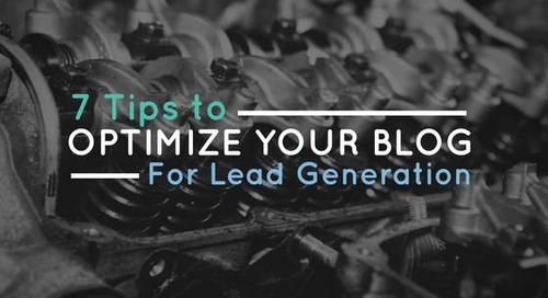7 Tips to Optimize Your Blog for Lead Generation