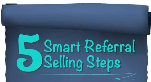 [Infographic] 5 Smart Referral Selling Steps