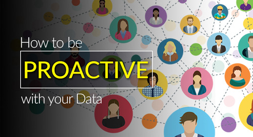 How to be Proactive With Your Data