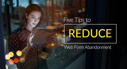 5 Tips to Reduce Web Form Abandonment