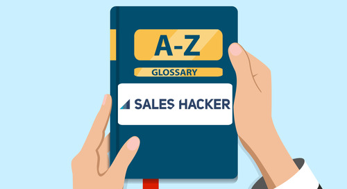 170 Sales Terms From A – Z: The Updated Glossary of B2B Sales Definitions