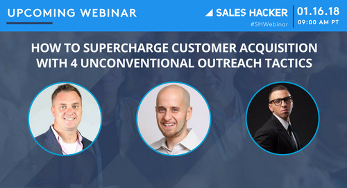 How to Supercharge Customer Acquisition with 4 Unconventional Outreach Tactics