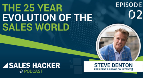 PODCAST 02: The 25-Year Evolution of the Sales World