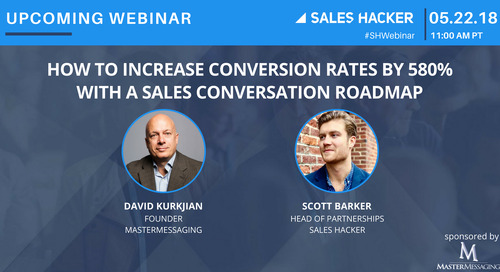 How to Increase Conversion Rates by 580% With a Sales Conversation Roadmap