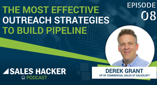 PODCAST 08: The Most Effective Outreach Strategies to Build Your Pipeline