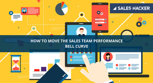 The One Proven Strategy to Move Your Sales Team Performance Bell Curve