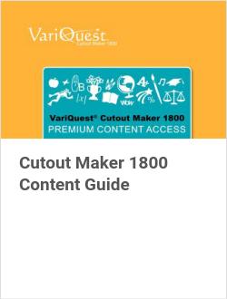 Cutout Maker 1800 Content Guide