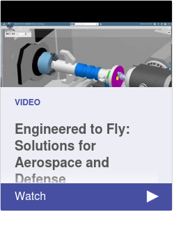 Engineered to Fly: Solutions for Aerospace and Defense