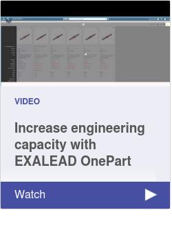 Increase engineering capacity with EXALEAD OnePart